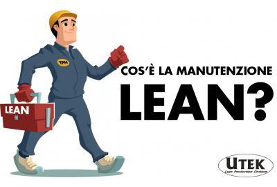 TPM: Cos'è la Manutenzione Lean?