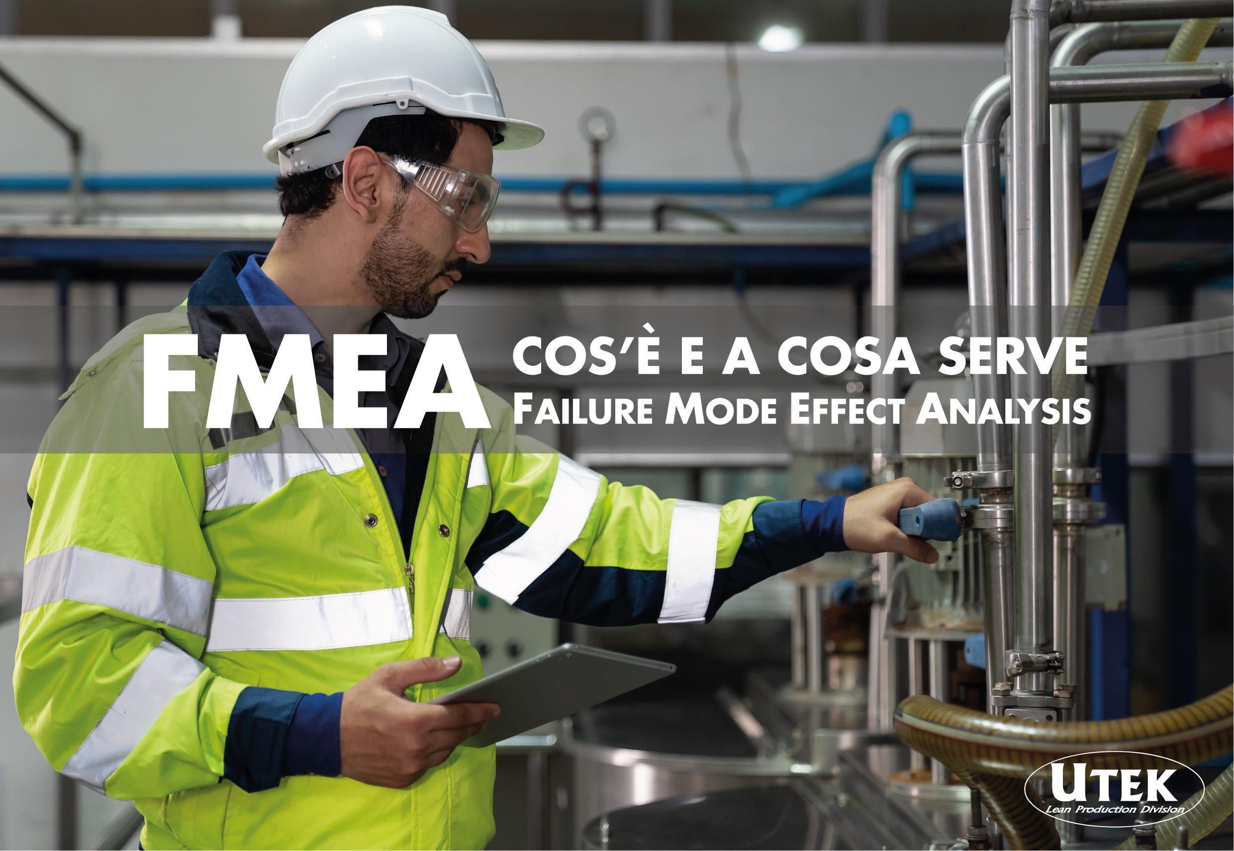 FMEA: cos'è e a cosa serve esattamente