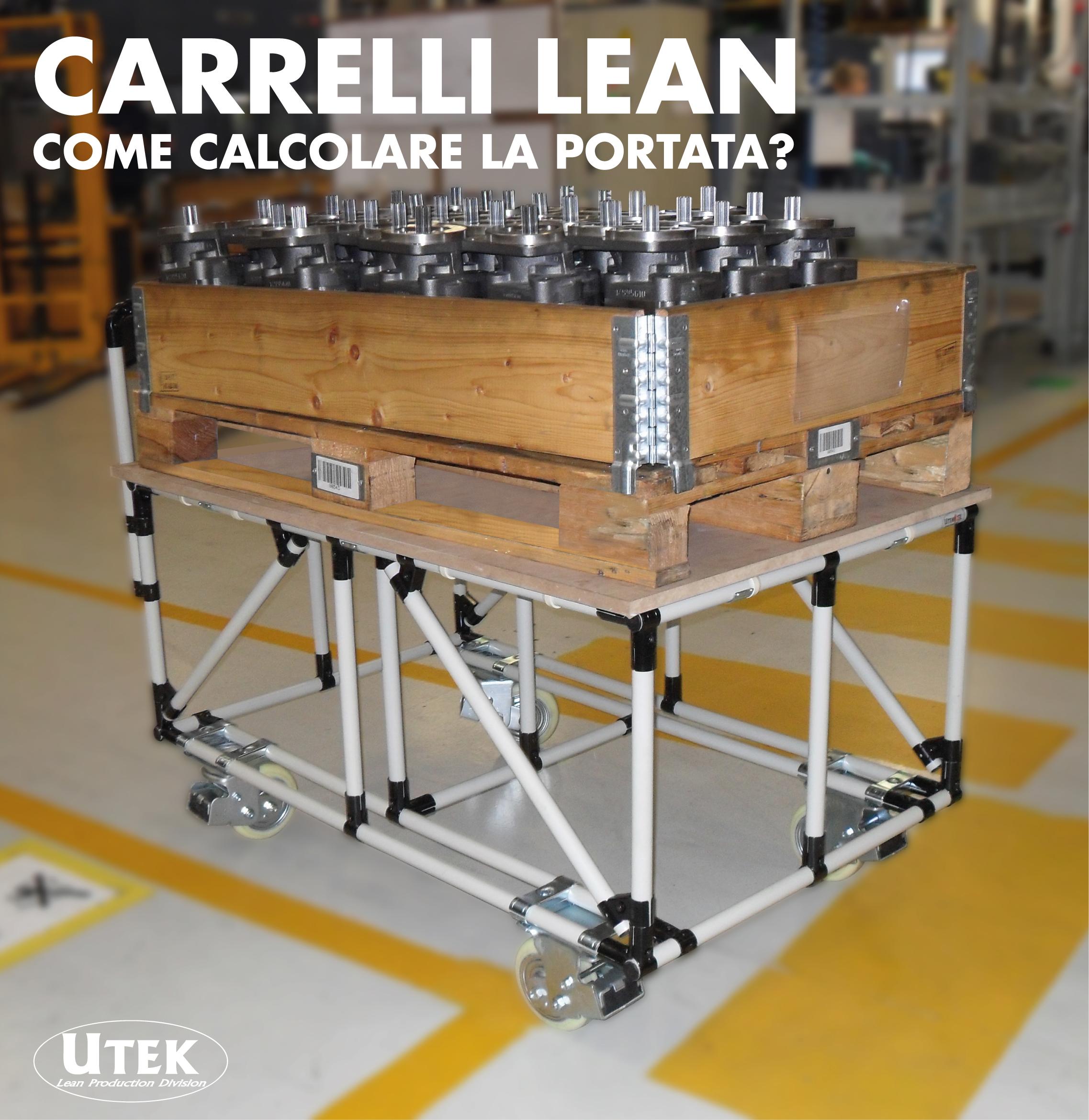 Carrelli Lean, come calcolare la portata?